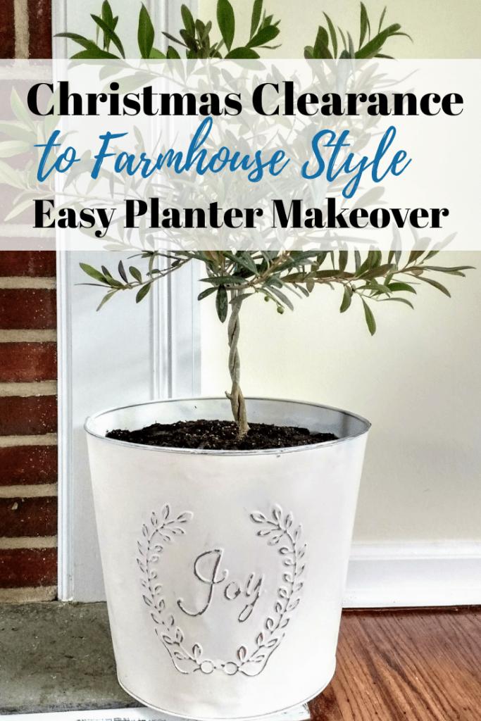 Farmhouse style planter makeover from a clearance Christmas container. Create farmhouse decor on a budget with spray paint. #farmhousedecor #farmhouse #makeover #paintprojects